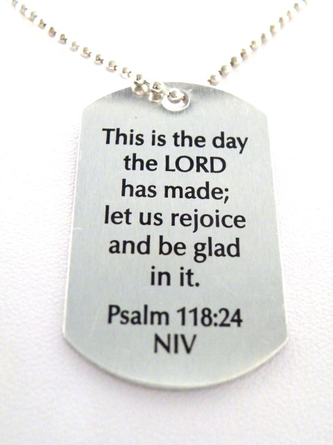 Psalm 118:24 This is the day